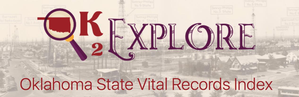 OK2Explore has Oklahoma Vital Records | FamilyTree.com